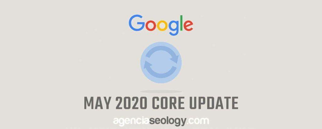 Cuidado! Nueva actualización del algoritmo de Google Mayo 2020 - Agencia Seology