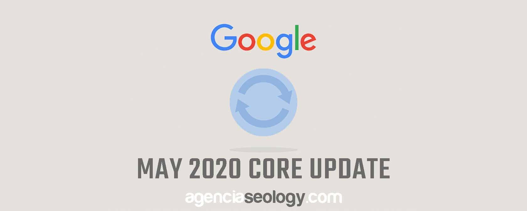 Actualización del algoritmo de Google Mayo 2020 - Agencia SEOlogy